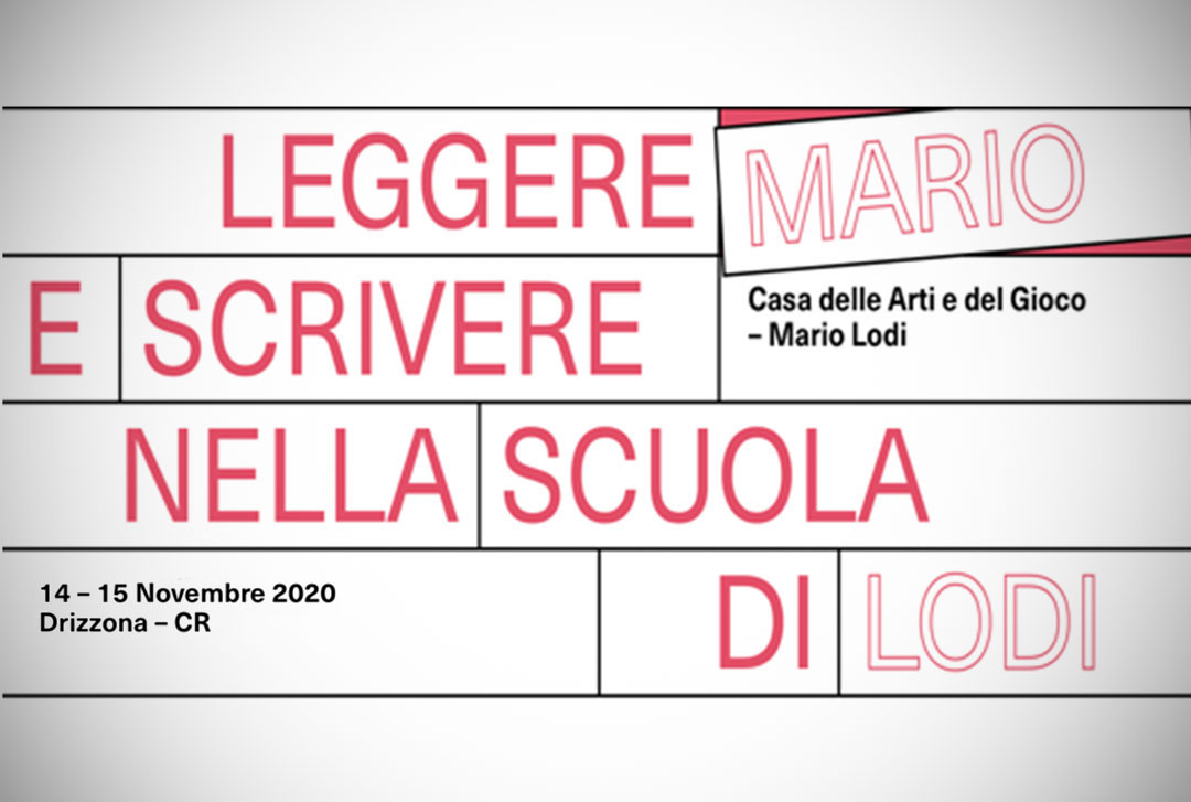 Leggere e scrivere nella Scuola di Mario Lodi / Autunno 2020