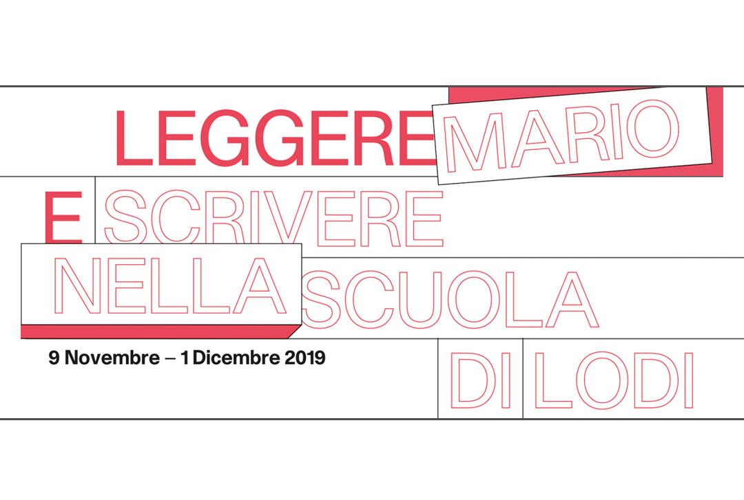 Leggere e scrivere nella Scuola di Mario Lodi / Autunno 2019